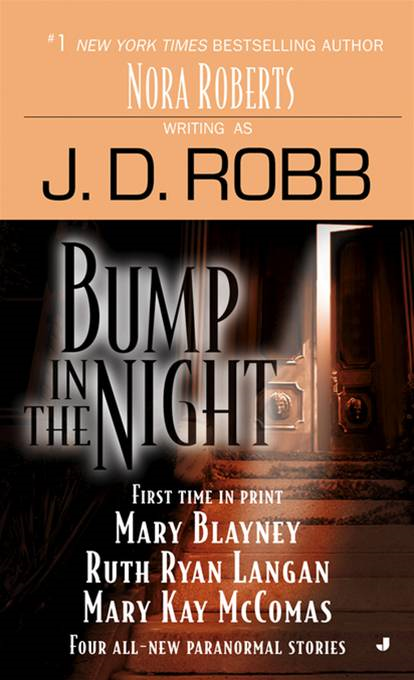 Bump in the Night By: J. D. Robb,Mary Blayney