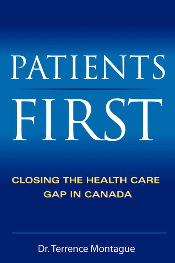 Patients First By: Terrence J Montague