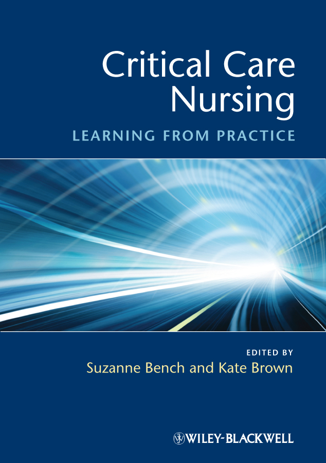 Critical Care Nursing By: