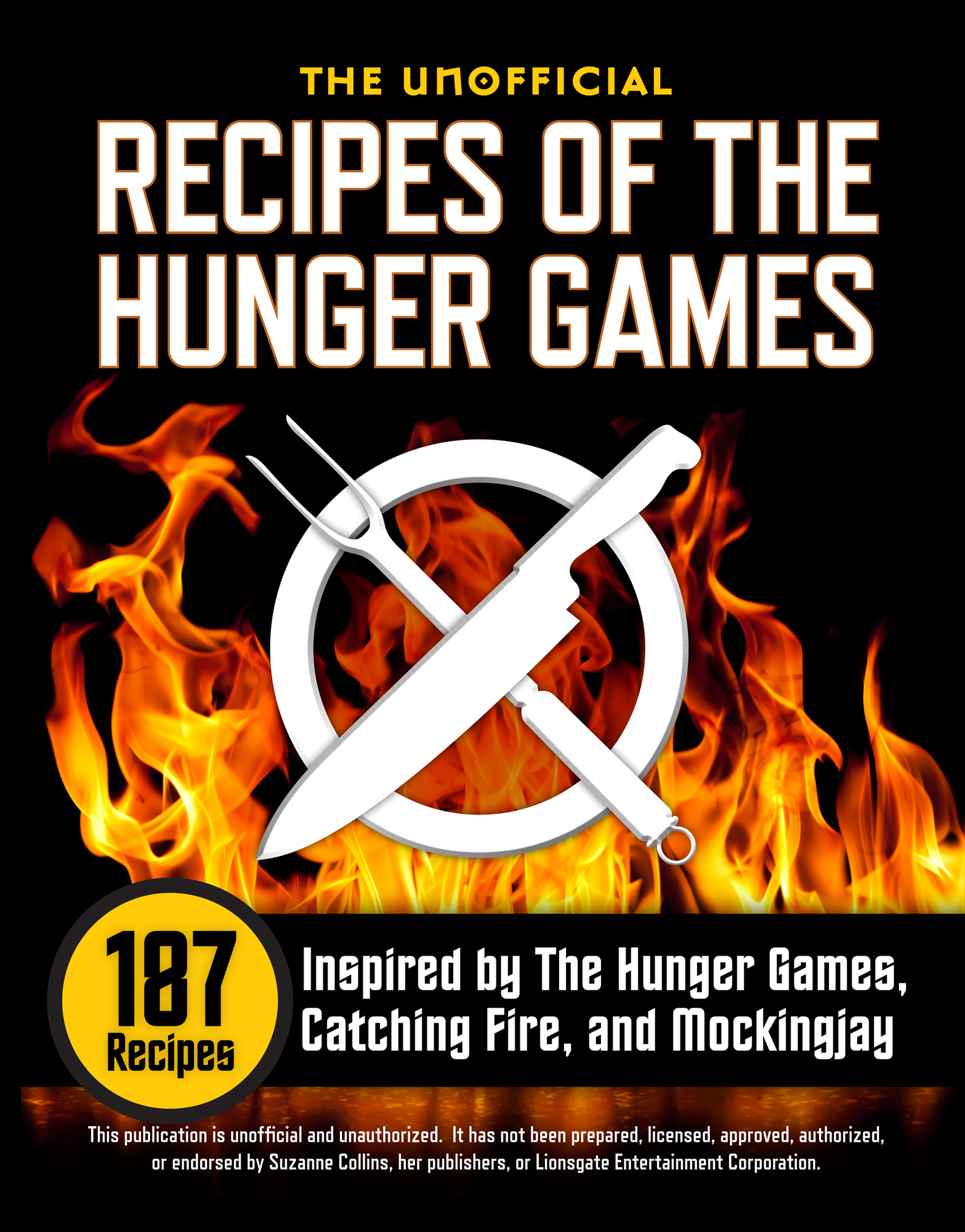 The Unofficial Recipes of The Hunger Games By: Rockridge University Press
