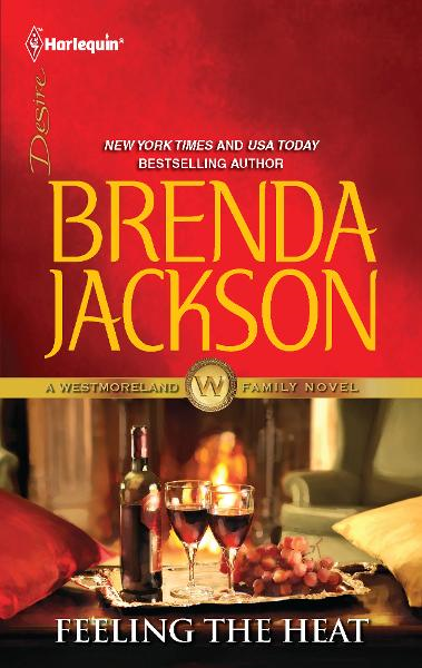 Feeling the Heat By: Brenda Jackson