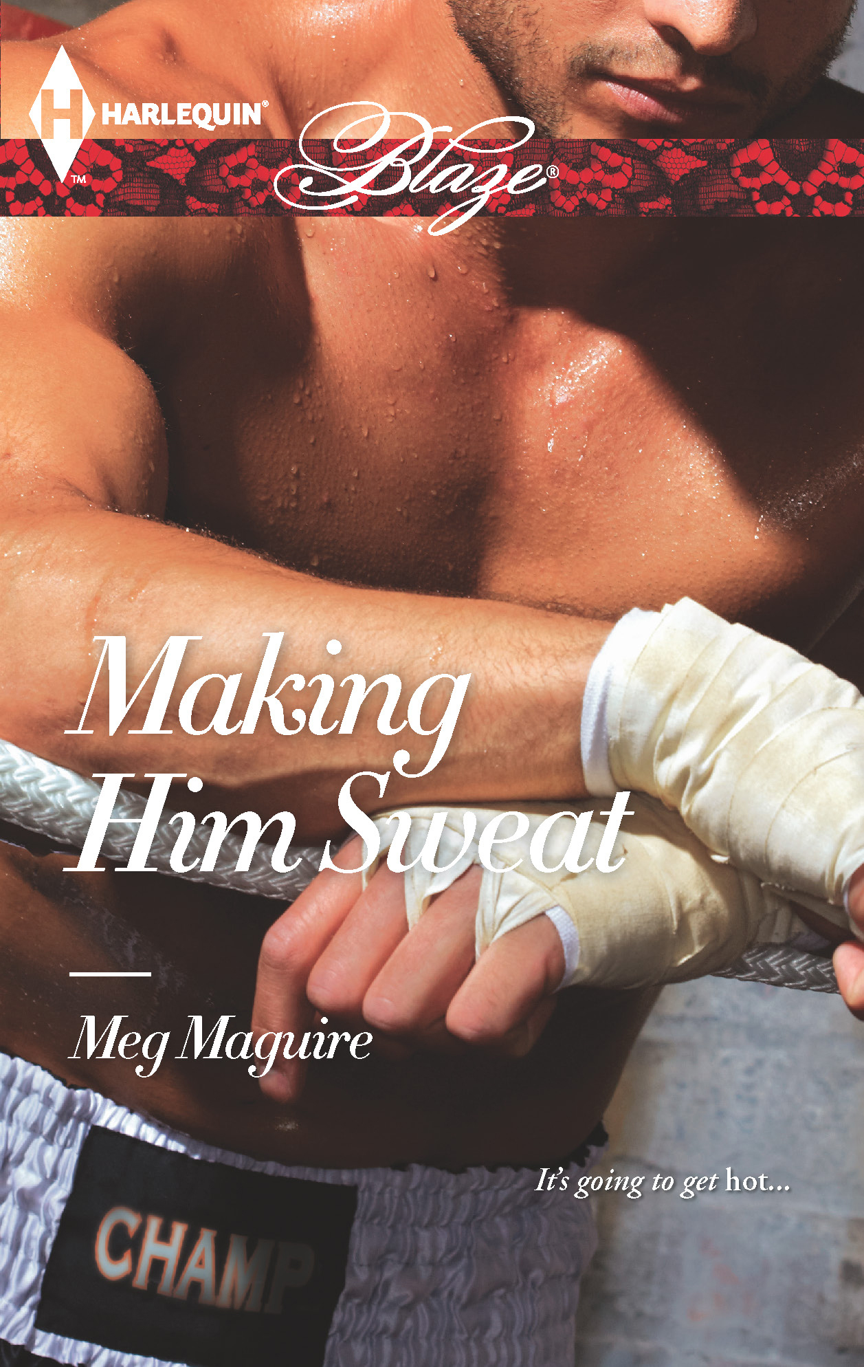 Making Him Sweat By: Meg Maguire