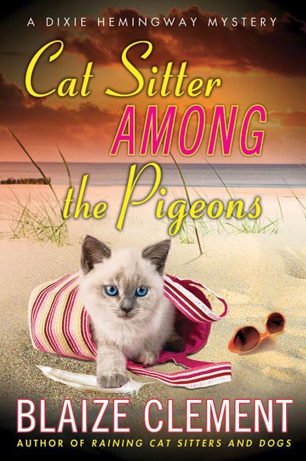 Cat Sitter Among the Pigeons By: Blaize Clement
