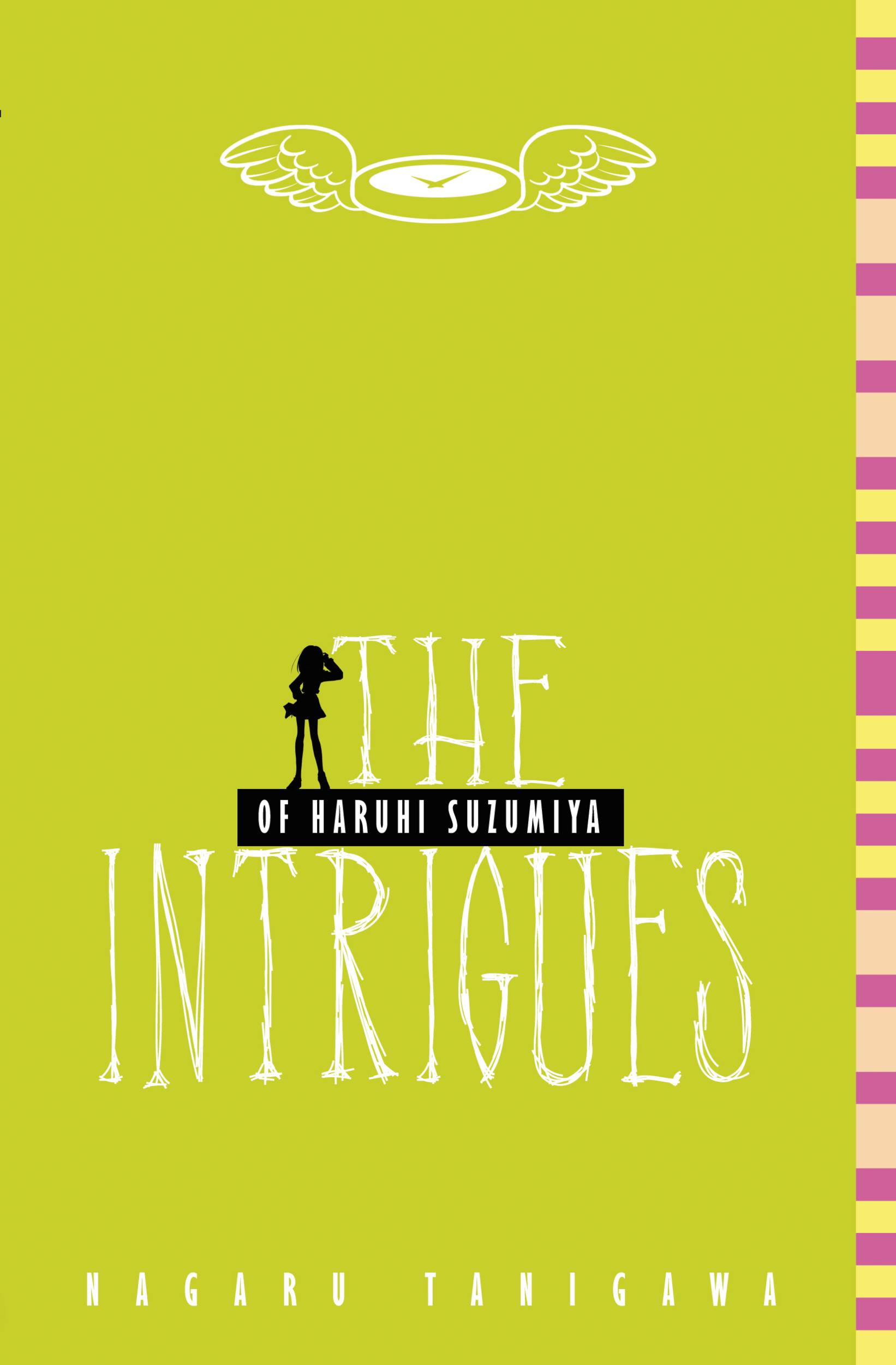 The Intrigues of Haruhi Suzumiya