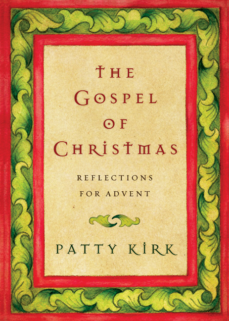 The Gospel of Christmas: Reflections for Advent