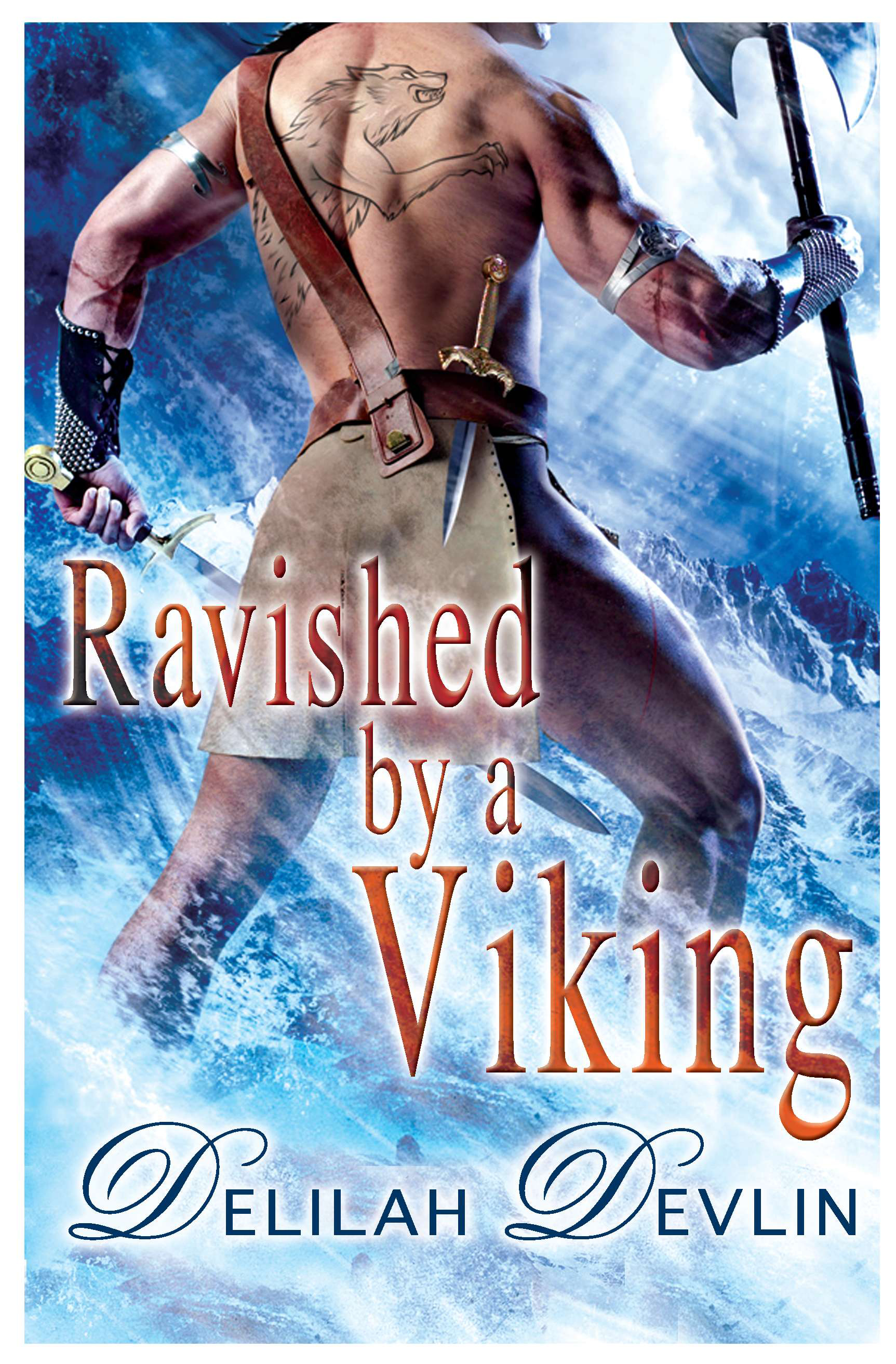 Ravished by a Viking By: Delilah Devlin