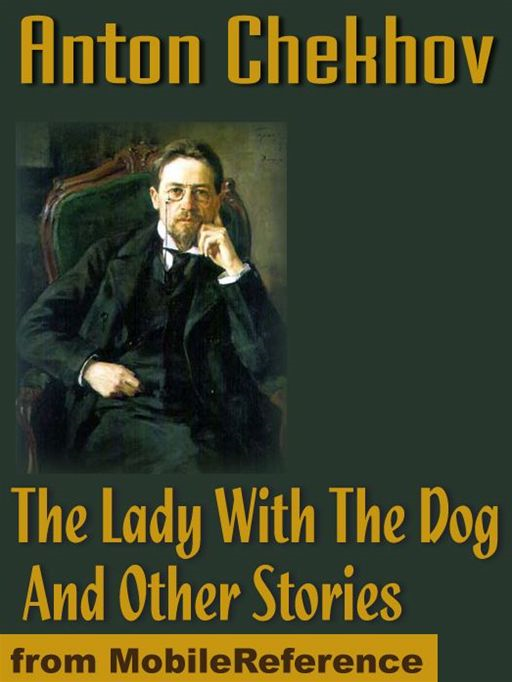 The Lady With The Dog And Other Stories  (Mobi Classics)