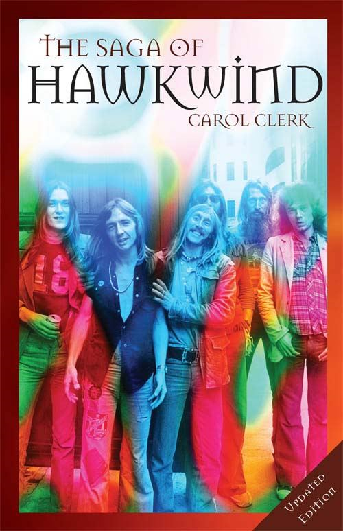 The Saga Of Hawkwind By: Carol Clerk
