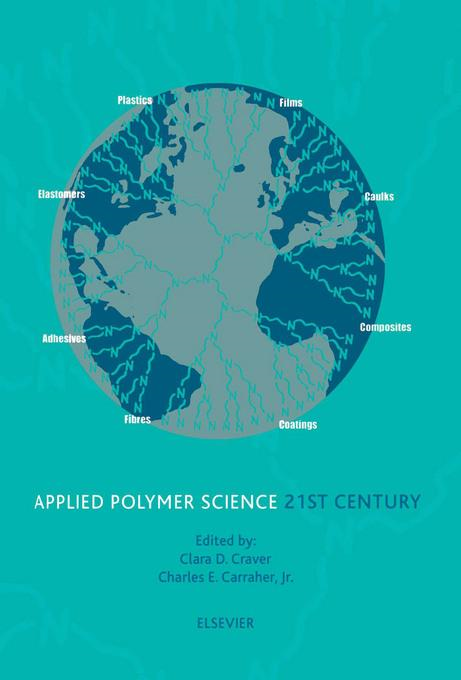 Applied Polymer Science: 21st Century: 21st Century