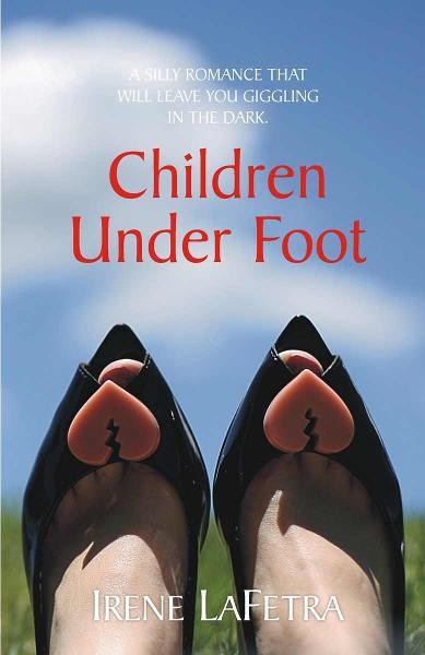 Children Under Foot By: Irene LaFetra