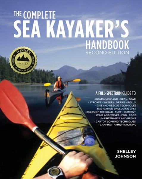 The Complete Sea Kayakers Handbook, Second Edition