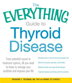 The Everything Guide to Thyroid Disease: From potential causes to treatment options, all you need to know to manage your condition and improve your li
