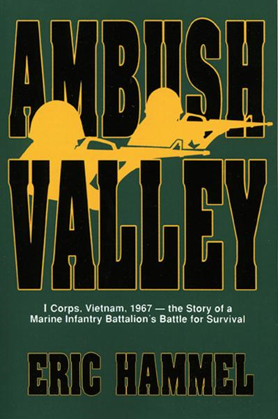 Ambush Valley By: Eric Hammel