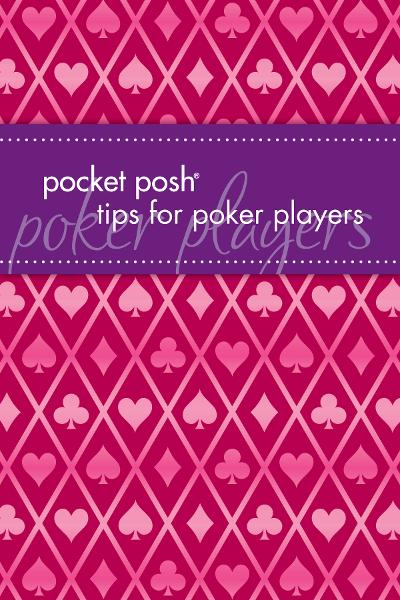 Pocket Posh Tips for Poker Players By: Bookworks, Downtown,Steiner, Mickey