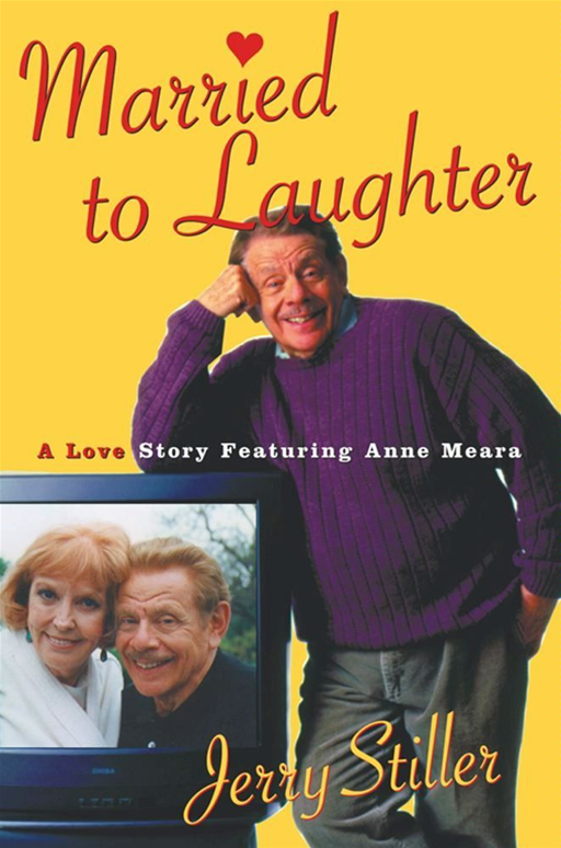 Married to Laughter By: Jerry Stiller