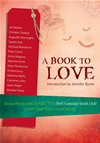 A Book To Love: Favourite Guests Of Abc Tv's First Tuesday Book Club Sha Re Their Most Loved Books: