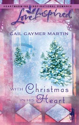 With Christmas in His Heart By: Gayle Gaymer Martin