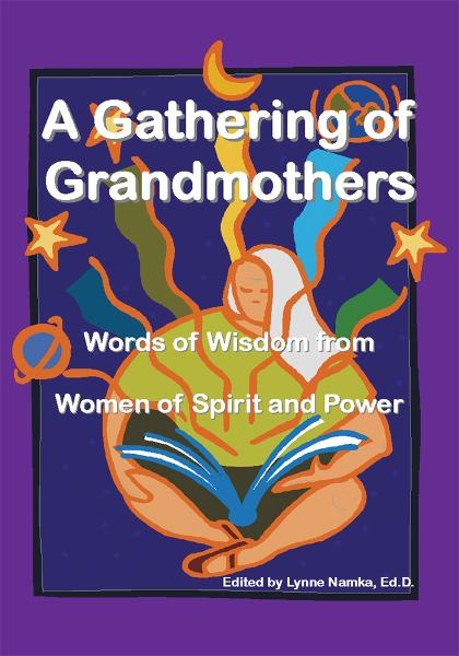 A Gathering of Grandmothers