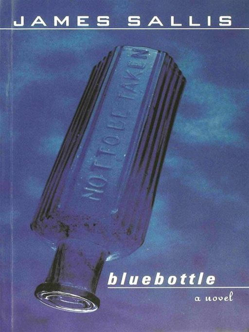 Bluebottle By: James Sallis