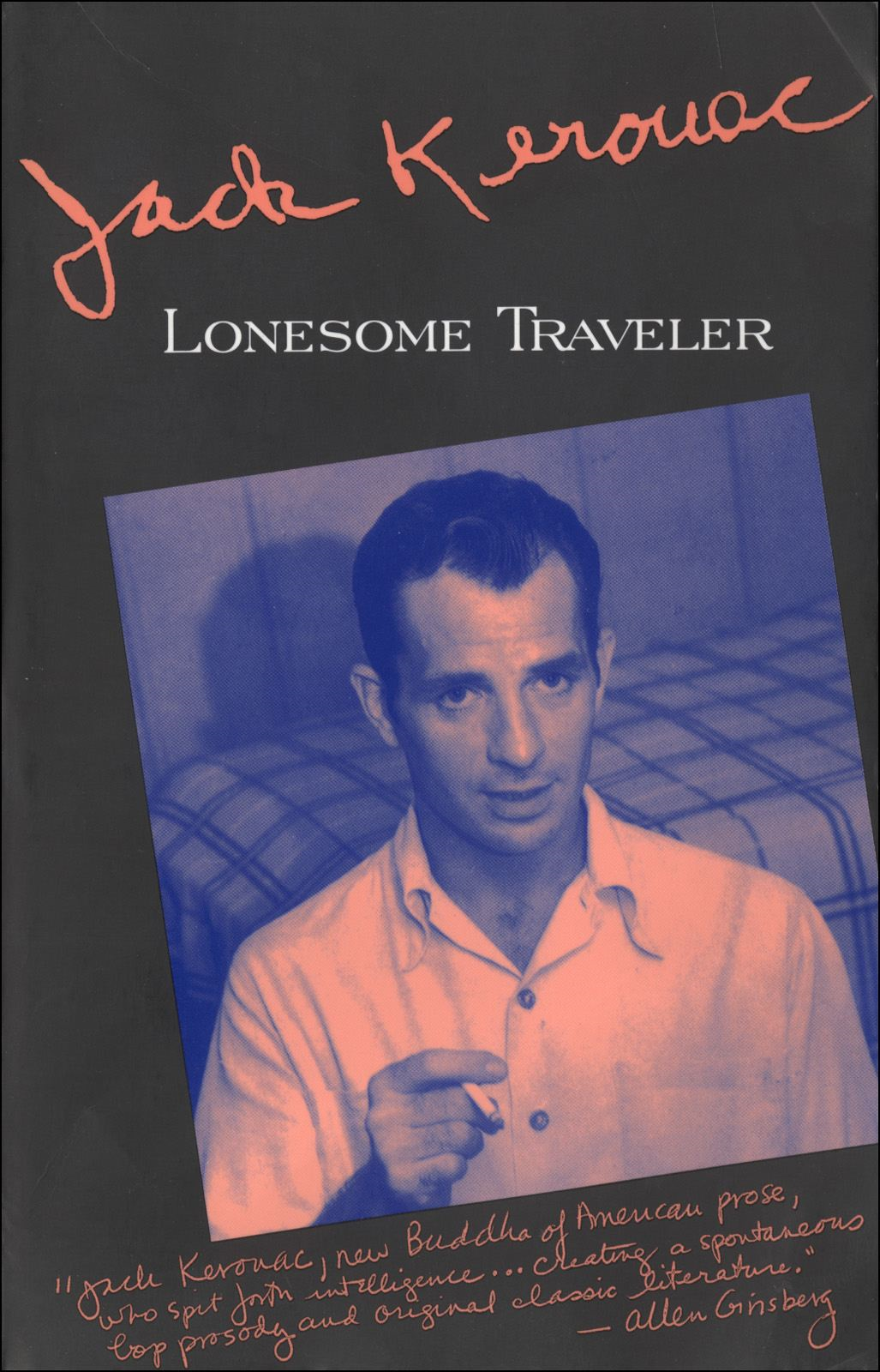 Lonesome Traveler By: Jack Kerouac