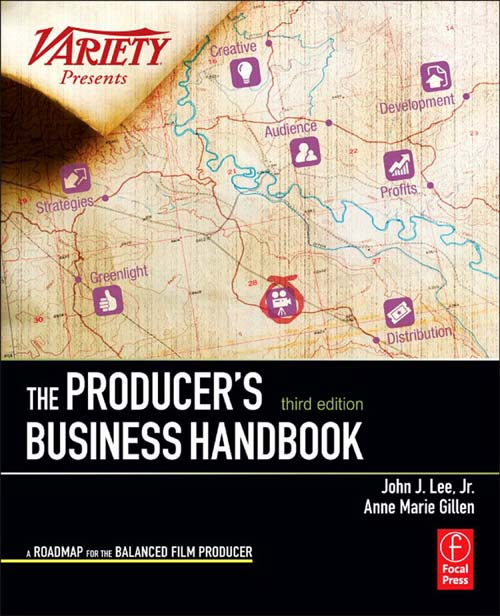 The Producer's Business Handbook By: Anne Marie Gillen,John J. Lee, Jr.