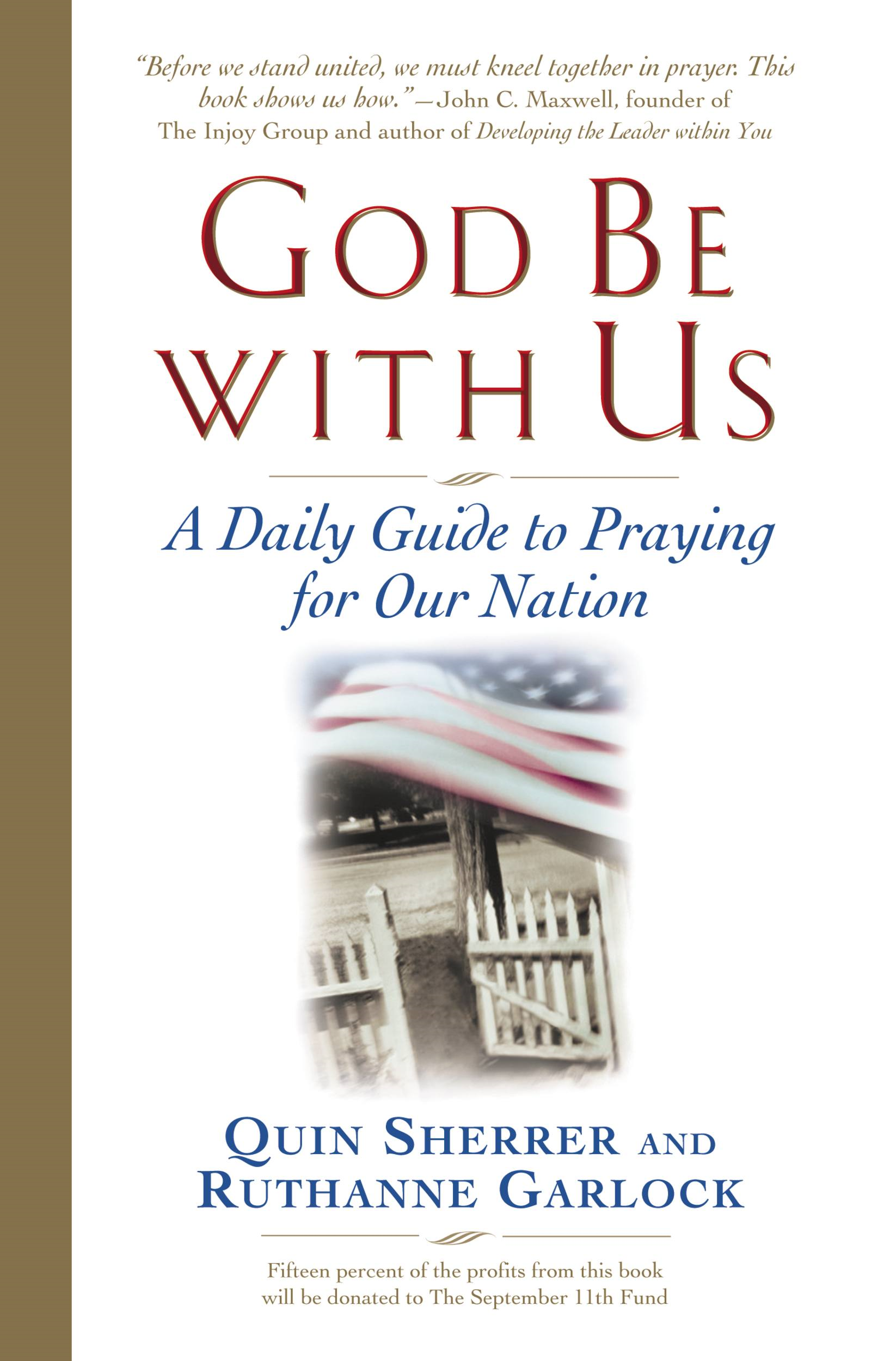 God Be with Us By: Quin Sherrer,Ruthanne Garlock