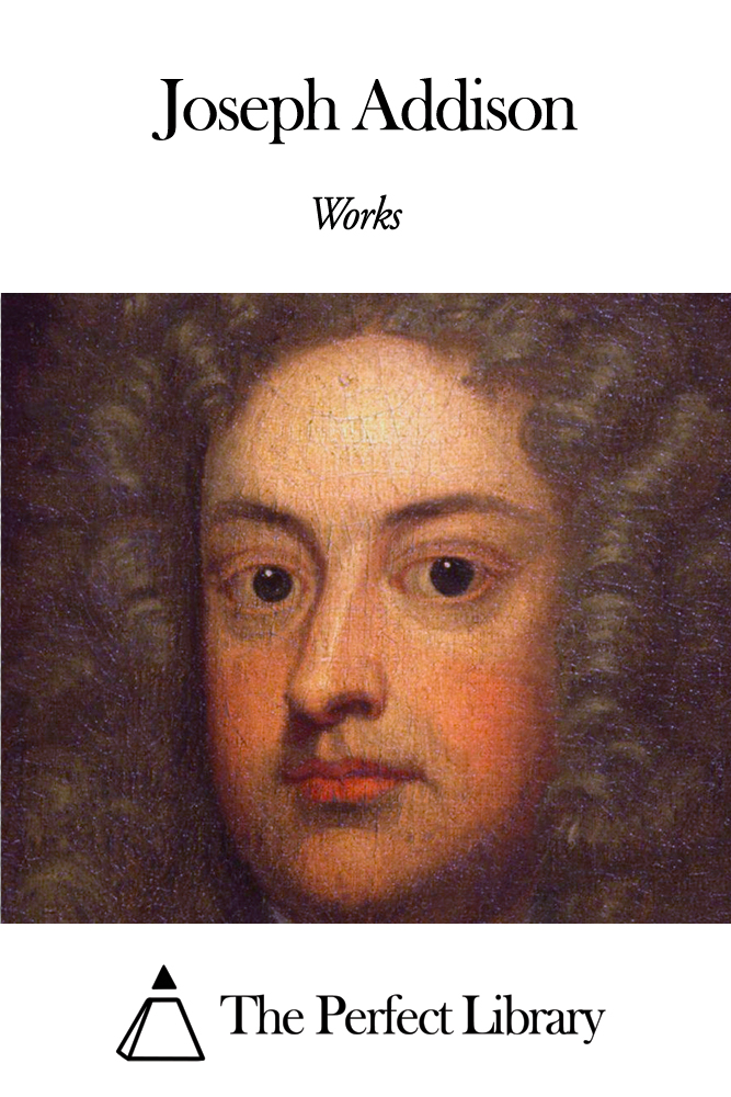 Works of Joseph Addison