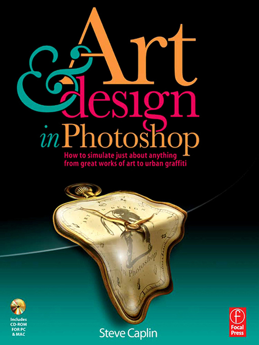 Art and Design in Photoshop By: Steve Caplin