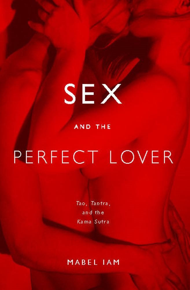 Sex and the Perfect Lover By: Mabel Iam