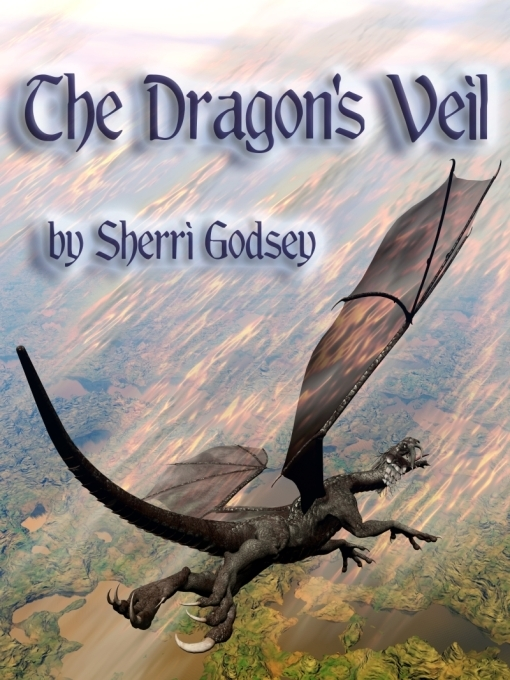 The Dragons' Veil Series Book 1: The Dragons' Veil