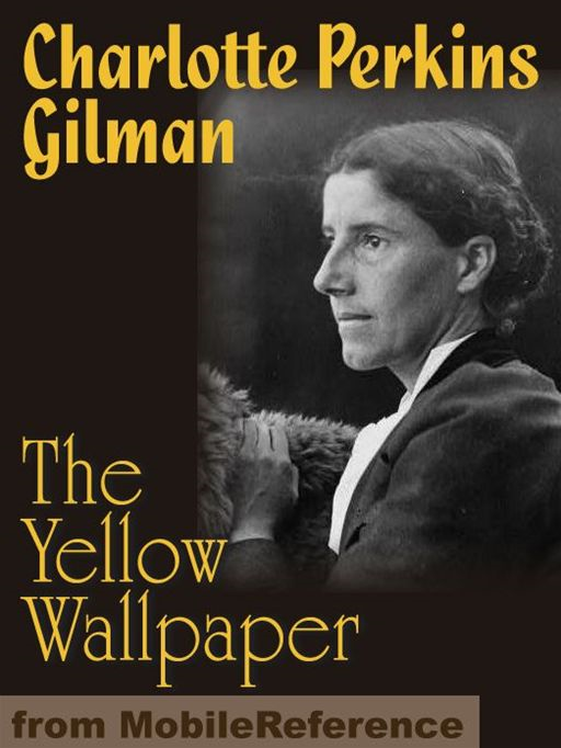 The Yellow Wallpaper  (Mobi Classics)