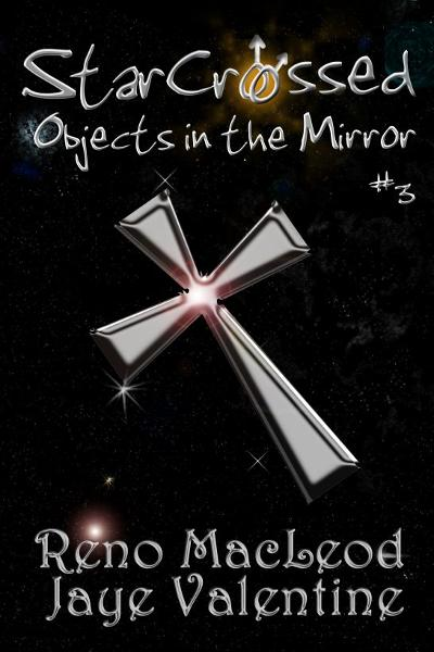 StarCrossed 3: Objects in the Mirror