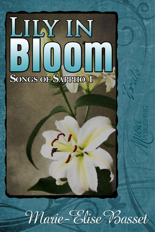 Songs of Sappho 1: Lily in Bloom