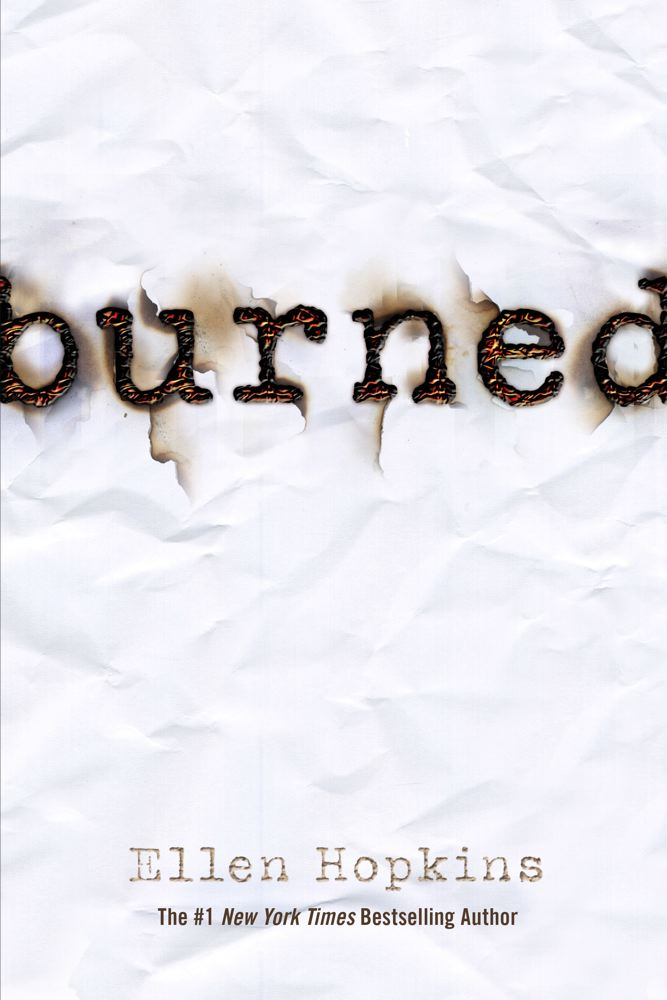 Burned By: Ellen Hopkins