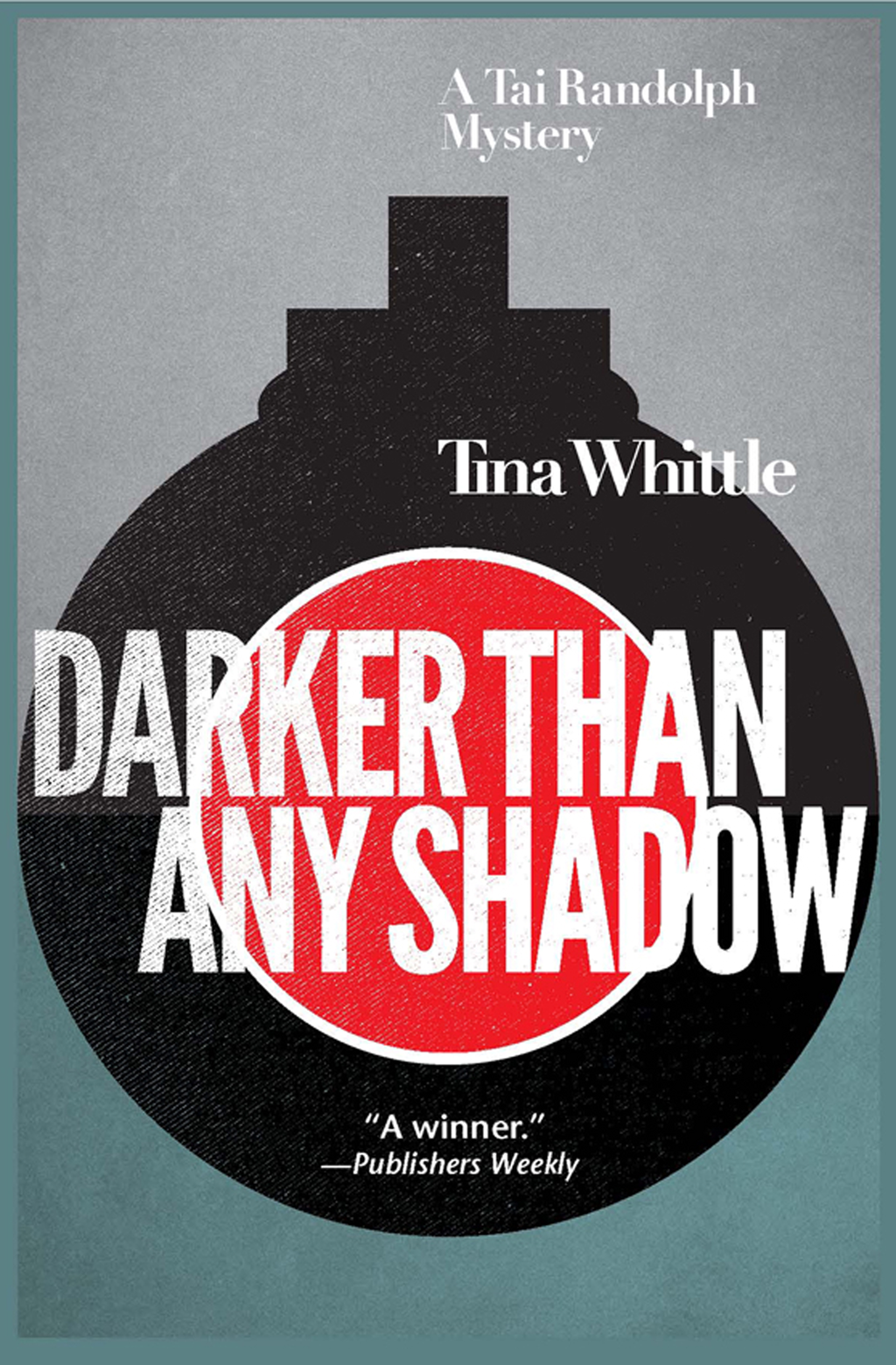 Darker Than Any Shadow By: Tina Whittle