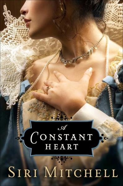 Constant Heart, A (Against All Expectations Collection Book #1) By: Siri Mitchell