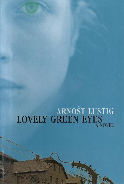 Lovely Green Eyes: A Novel