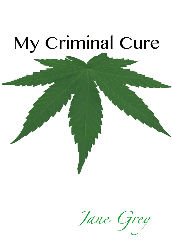 My Criminal Cure