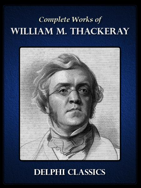 Complete Works of William Makepeace Thackeray