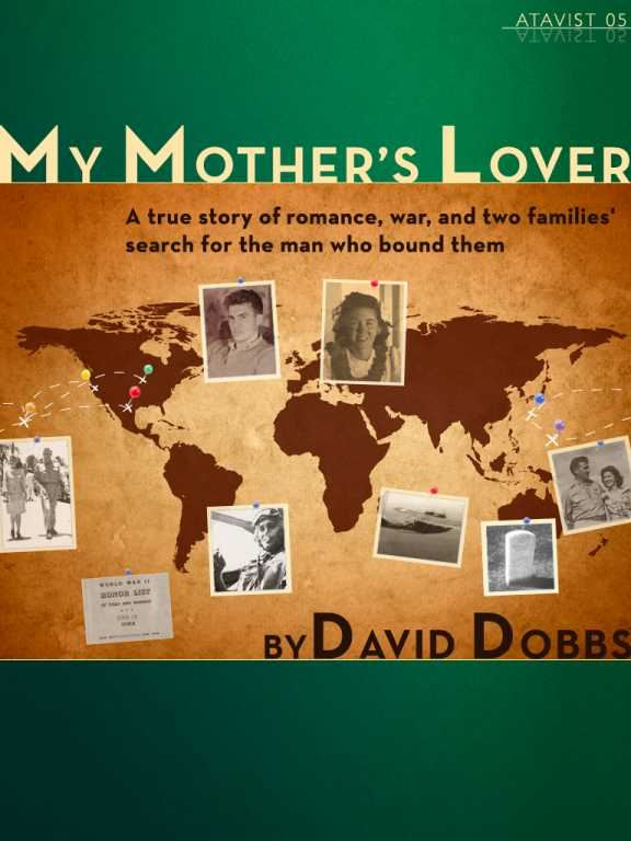 My Mother's Lover By: David Dobbs