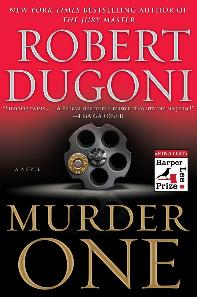Murder One By: Robert Dugoni
