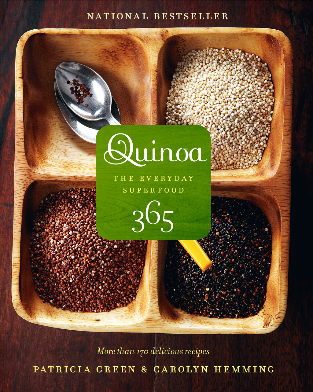 Quinoa 365: The Everyday Superfood By: Carolyn Hemming,Patricia Green