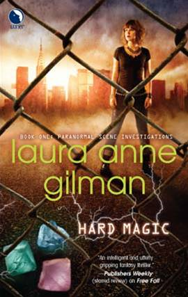 Hard Magic By: Laura Anne Gilman