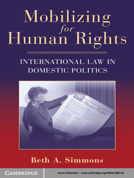 Mobilizing for Human Rights By: Beth A. Simmons