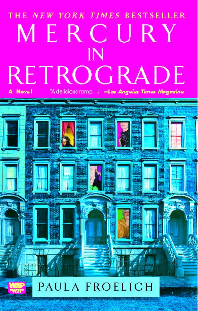 Mercury in Retrograde By: Paula Froelich