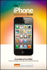 The iPhone Book: Covers iPhone 4S, iPhone 4, and iPhone 3GS By: Scott Kelby,Terry White