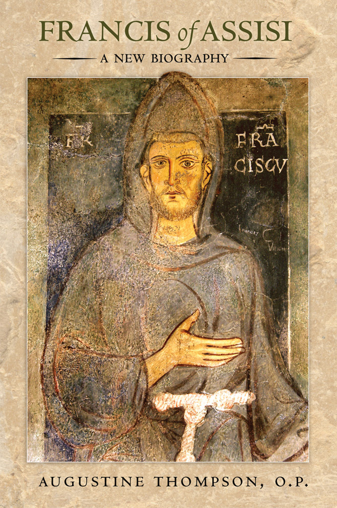 Francis of Assisi By: Augustine Thompson