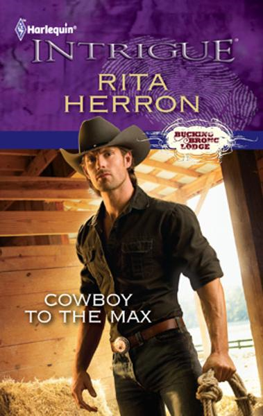 Cowboy to the Max By: Rita Herron