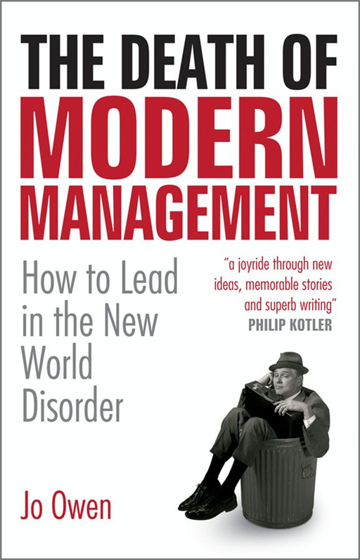 The Death of Modern Management
