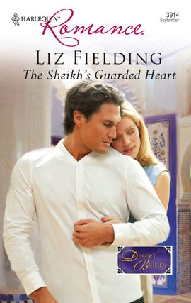 The Sheikh's Guarded Heart By: Liz Fielding